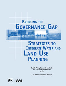 Cover of Bridging the Governance Gap: Strategies to Integrate Water and Land Use Planning (second ed. 2011)